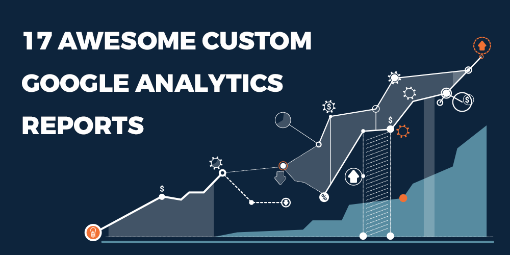 custom google analytics reports
