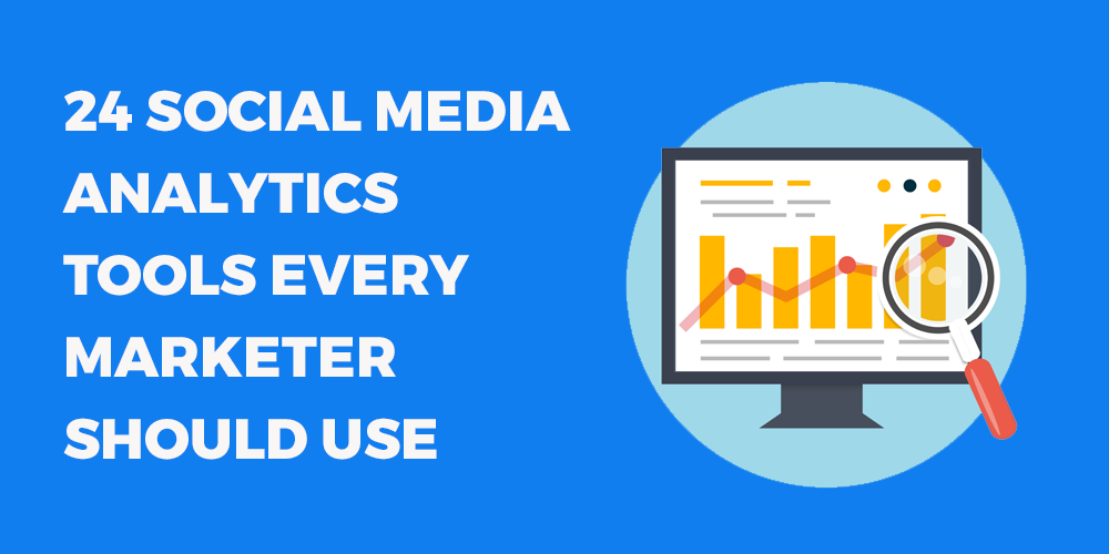 24 social media analytics tools