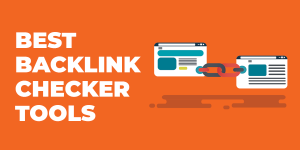 best backlink checker tools