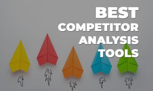 best competitor analysis tools